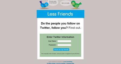Less Friends