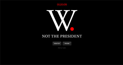W. Not the President