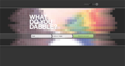 What do you Dabble?