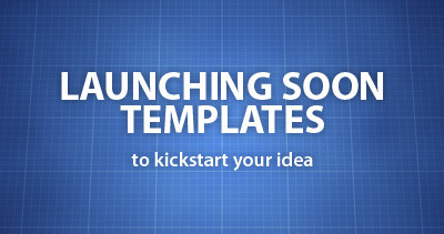 Launching Soon Templates to kickstart your new idea