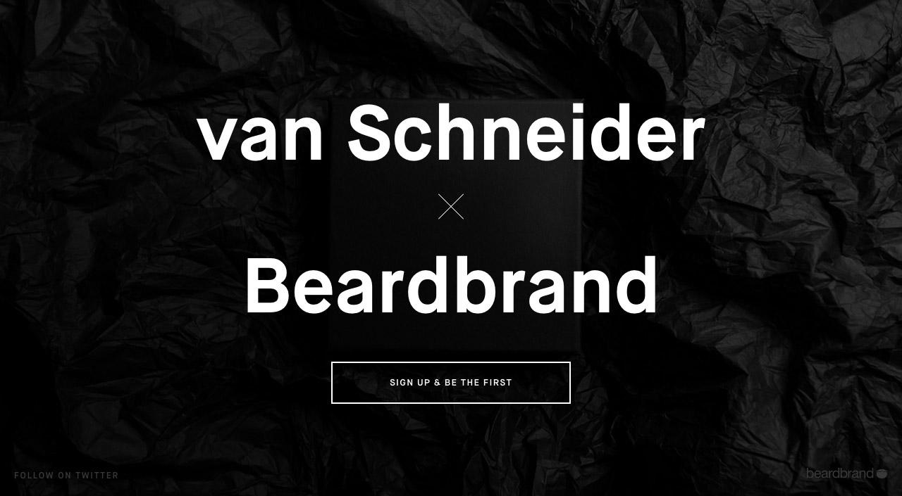 van Schneider x  Beardbrand Big Screenshot