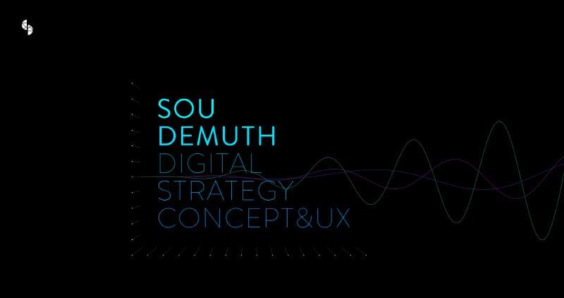 Sou Demuth | Digital Strategy, Concept & UX