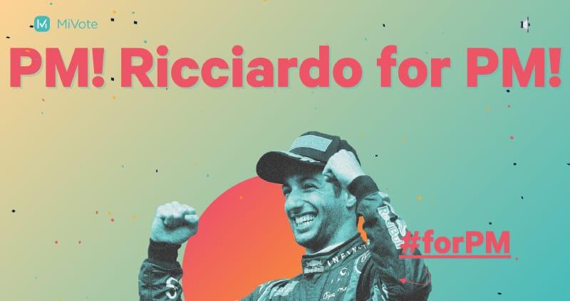 Ricciardo for PM!