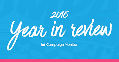 Campaign Monitor Year in Review