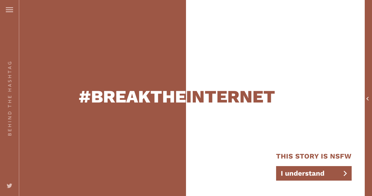 Behind The Hashtag: #BreakTheInternet Big Screenshot