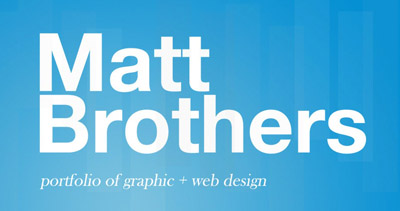 Matt Brothers | Design Portfolio