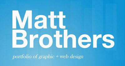 Matt Brothers | Design Portfolio