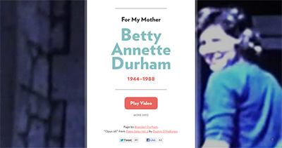 For My Mother, Betty Annette Durham (1944–1988)